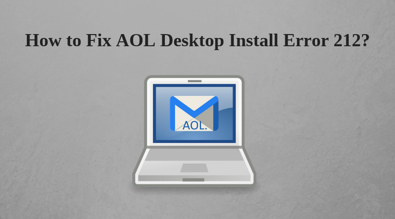 Fix AOL desktop error 212