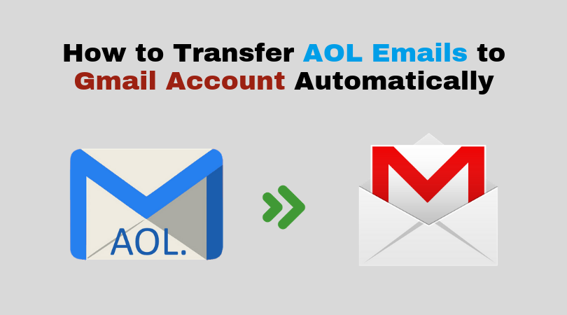 Transfer AOL Emails to Gmail
