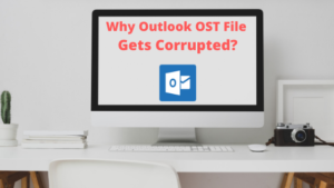 Why OST File Gets Corrupted