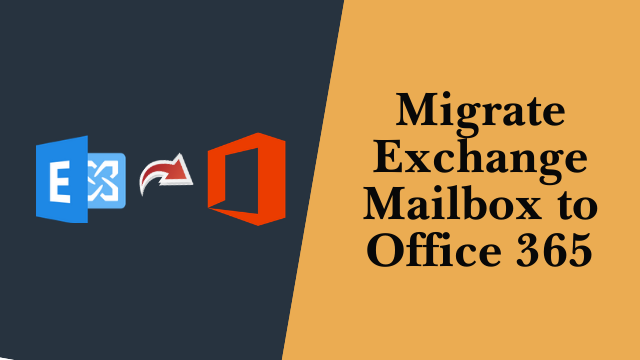 Migrate Exchange Mailbox to Office 365